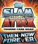 WWE SLAM ATTAX Then Now Forever swaps